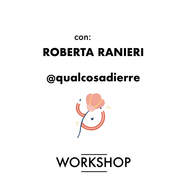 WORKSHOP con roberta ranieri